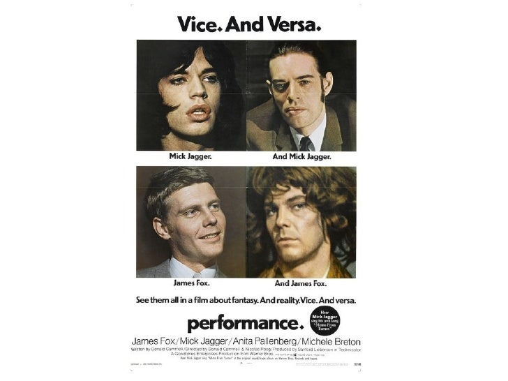 Performance           Released: 1970           Director: Cammell & Roeg           Stars: James Fox (Chas),            M...