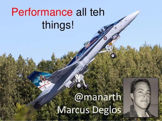 @manarth Marcus Deglos Performance all teh things!