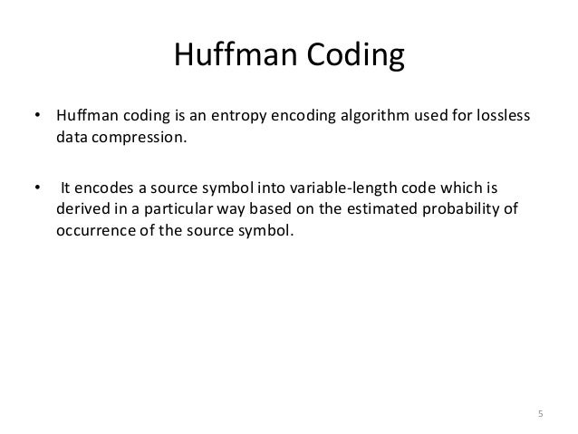 Huffman and Arithmetic coding - Performance analysis