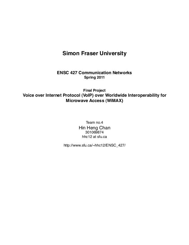 Simon Fraser University                ENSC 427 Communication Networks                               Spring 2011          ...