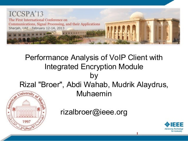"Performance Analysis of VoIP Client with        Integrated Encryption Module                     byRizal ""Broer"", Abdi Wah..."