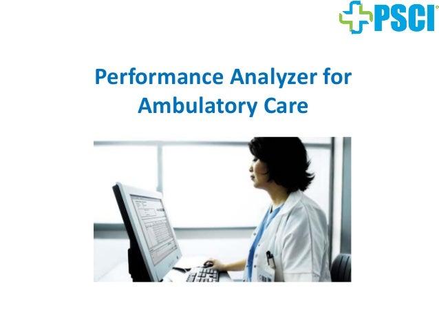 Performance Analyzer for Ambulatory Care