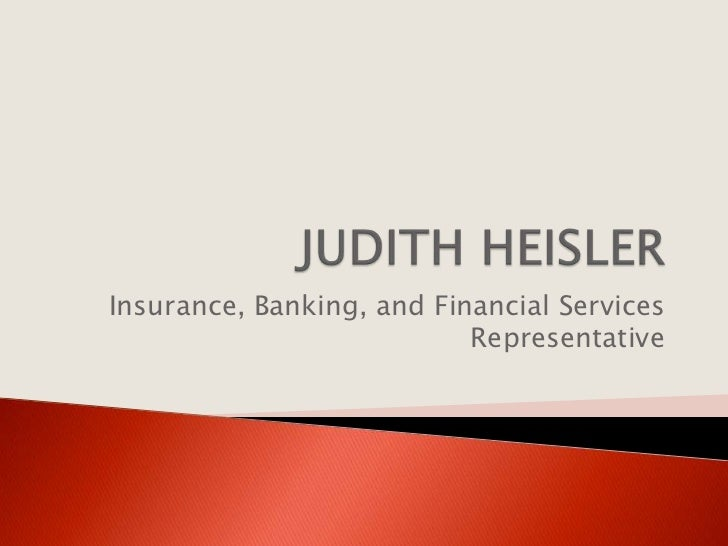 Insurance, Banking, and Financial Services                           Representative