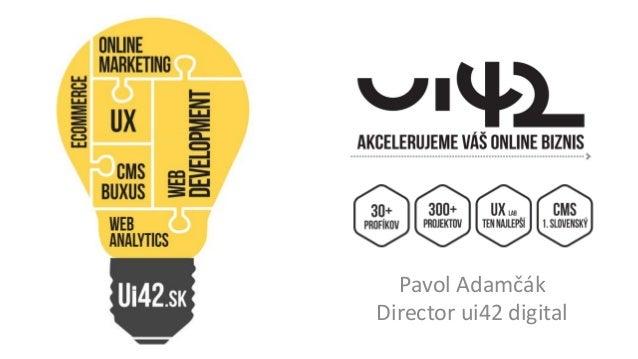 Pavol Adamčák Director ui42 digital