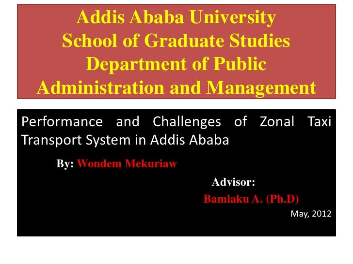 Addis Ababa University   School of Graduate Studies     Department of Public Administration and ManagementPerformance and ...