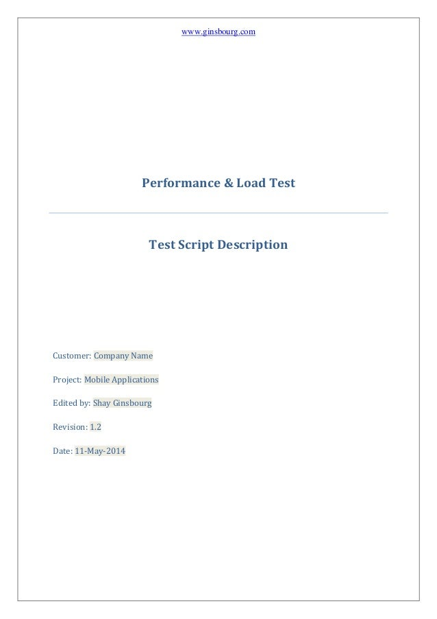 www.ginsbourg.com Performance & Load Test Test Script Description Customer: Company Name Project: Mobile Applications Edit...