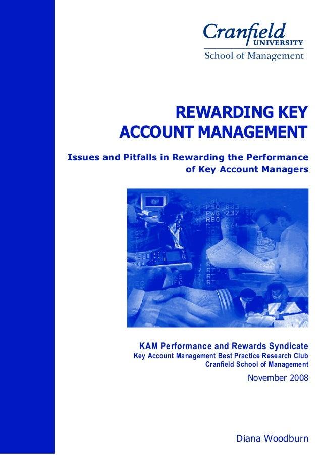 REWARDING KEY          ACCOUNT MANAGEMENTIssues and Pitfalls in Rewarding the Performance                         of Key A...
