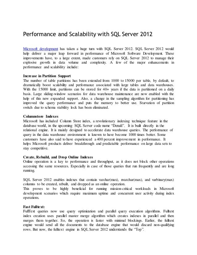 Performance and Scalability with SQL Server 2012Microsoft development has taken a huge turn with SQL Server 2012. SQL Serv...