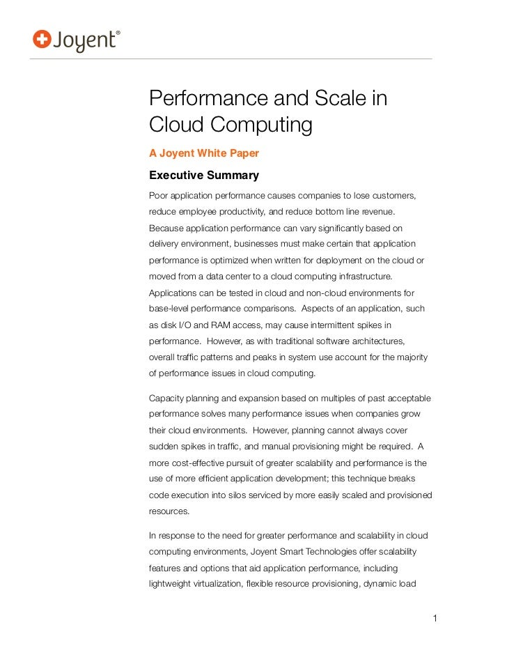 Performance and Scale inCloud ComputingA Joyent White PaperExecutive SummaryPoor application performance causes companies ...