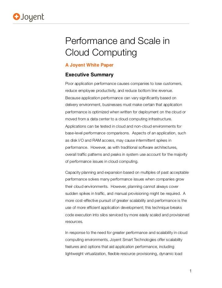 Performance and Scale inCloud ComputingA Joyent White PaperExecutive SummaryPoor application performance causes companies ...