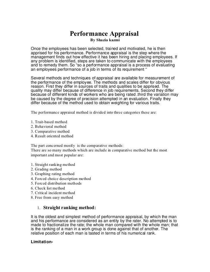 Performance Appraisal                                   By Shazia kazmiOnce the employees has been selected, trained and m...
