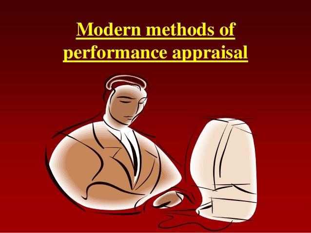 Modern methods ofperformance appraisal