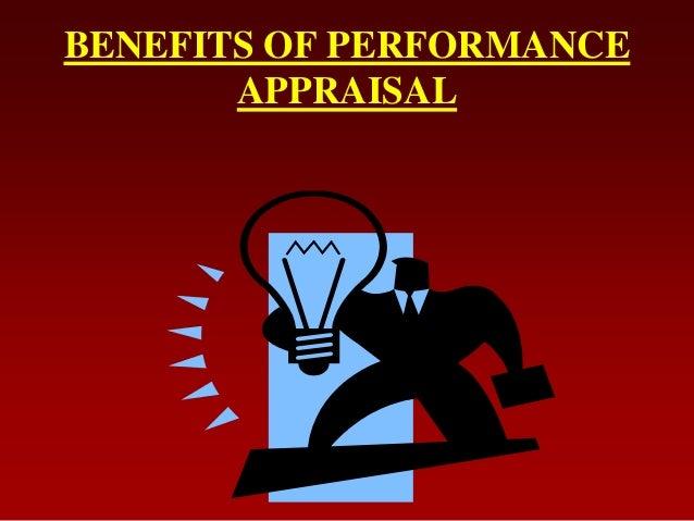 BENEFITS OF PERFORMANCEAPPRAISAL