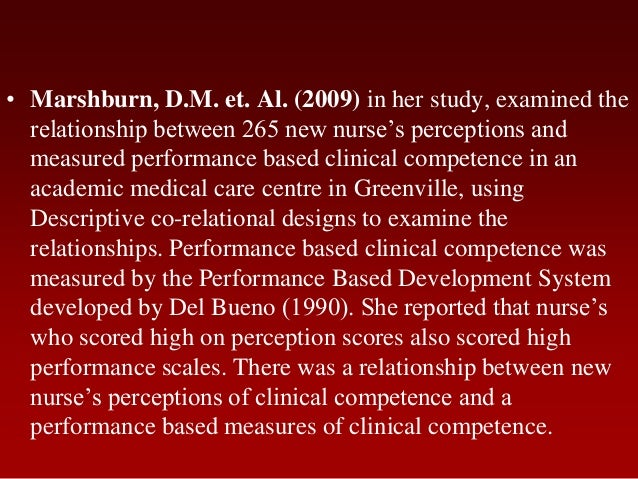 • Marshburn, D.M. et. Al. (2009) in her study, examined therelationship between 265 new nurse's perceptions andmeasured pe...