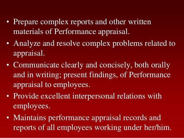 • Prepare complex reports and other writtenmaterials of Performance appraisal.• Analyze and resolve complex problems relat...