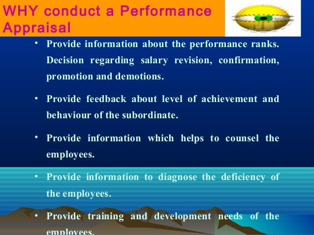 • Provide information about the performance ranks. Decision regarding salary revision, confirmation, promotion and demotio...