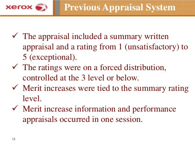 xerox performance appraisal system Employee document specific responsibilities raises the bar in contributing to new systems and procedures it is expected that the employee and primary supervisor will meet throughout the performance cycle to review progress, identify and resolve problems and modify.