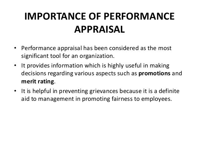 fairness of performance appraisals The performance appraisal consists of defining performance parameters, observing and measuring on job performance and developing the skills and abilities of organizational human resource in accordance with organizational goals (benson and brown, 2007).