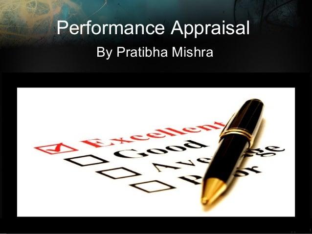Performance Appraisal By Pratibha Mishra