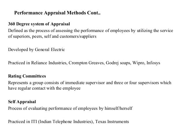 Performance Appraisal Methods Cont..360 Degree system of AppraisalDefined as the process of assessing the performance of e...