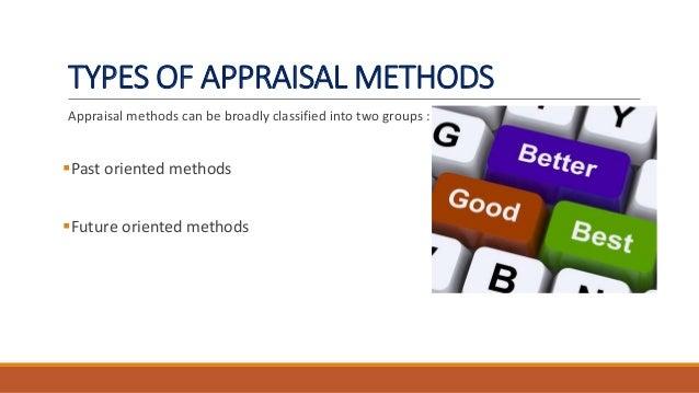 advantages disadvantages essay appraisal method Advertisements: advantages and disadvantages of performance appraisal of employees advantages of performance appraisal: 1 performance improvement.