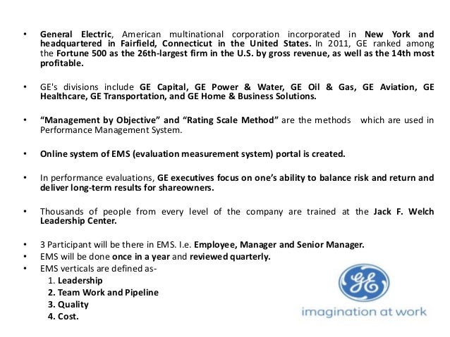 general electric employee motivation In his two decades at the helm of general electric, he grew revenues to  what is  the secret to inspiring and motivating people to do their very best  if [your  employees] trust you, they tell you the truth, and when you get the.