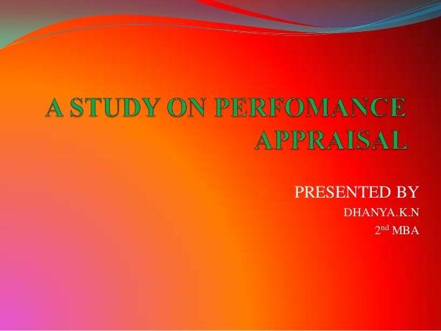 PRESENTED BY    DHANYA.K.N       2nd MBA