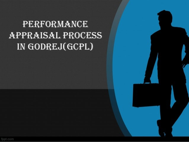 Performance aPPraisal Process in Godrej(GcPl)
