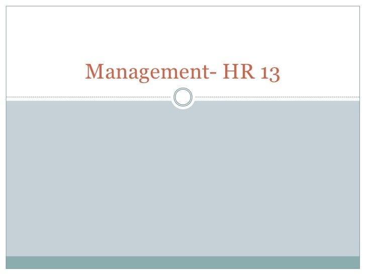 Management- HR 13<br />