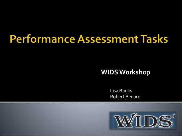 WIDS Workshop Lisa Banks Robert Benard