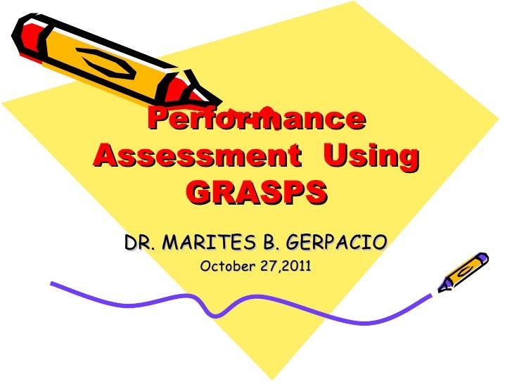 Performance Assessment Using Grasps