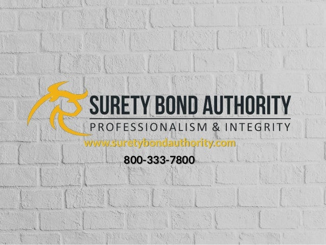 www.suretybondauthority.com 800-333-7800