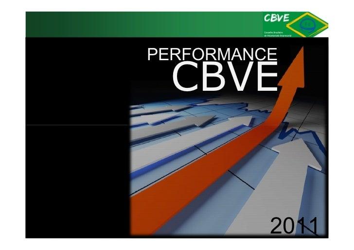 PERFORMANCE CBVE          2011