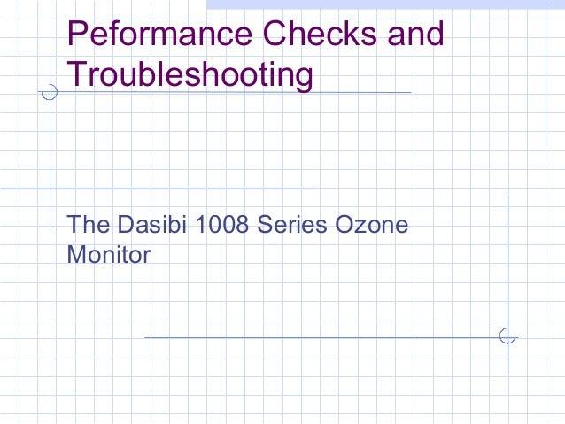 Peformance Checks and Troubleshooting The Dasibi 1008 Series Ozone Monitor