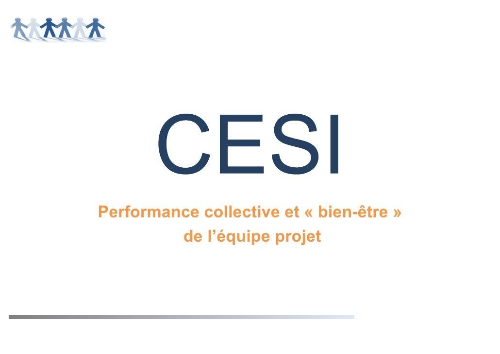 Performance collective et « bien-être »         de l'équipe projet