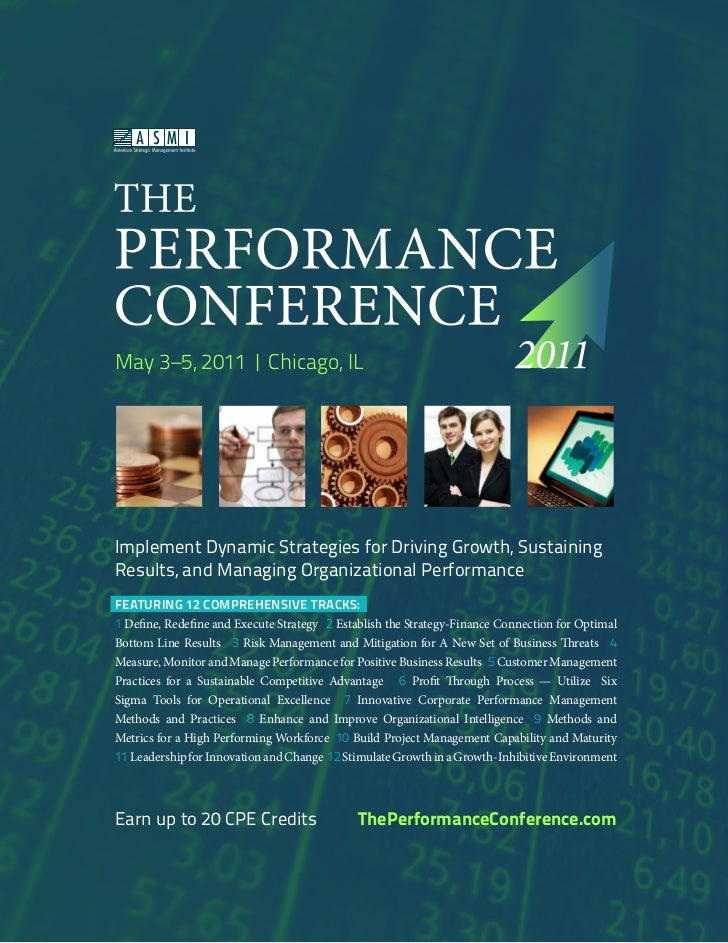 May 3–5, 2011 | Chicago, ILImplement Dynamic Strategies for Driving Growth, SustainingResults, and Managing Organizational...