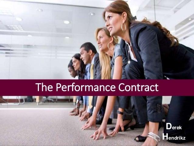 The Performance Contract  Derek  Hendrikz