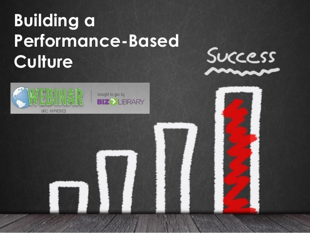 Building a Performance-Based Culture