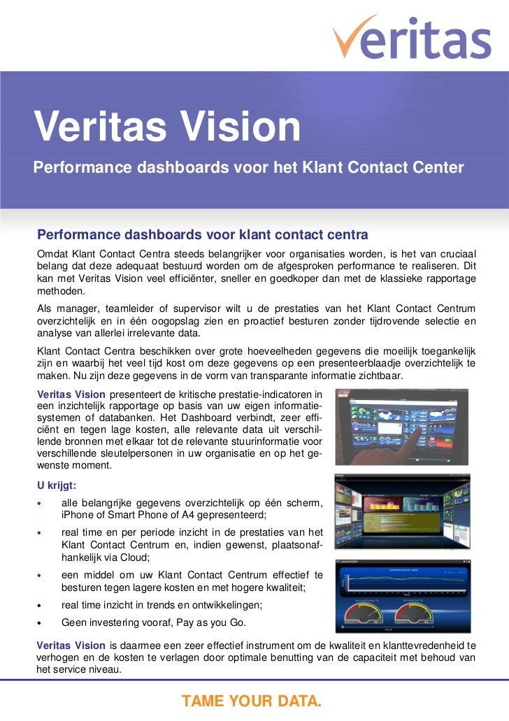 Veritas VisionPerformance dashboards voor het Klant Contact CenterPerformance dashboards voor klant contact centraOmdat Kl...