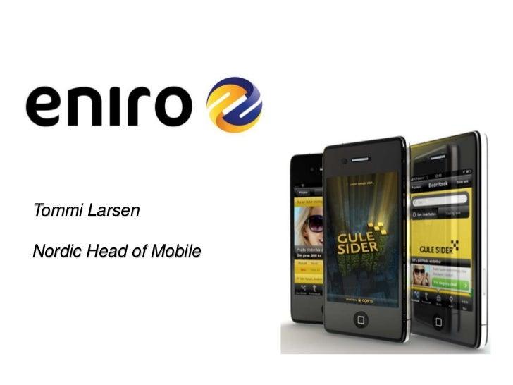 1<br />Tommi Larsen<br />Nordic Head of Mobile<br />