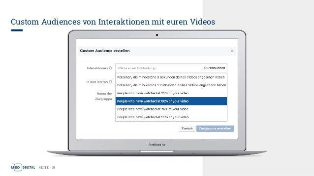 SEITE - 31 Custom Audiences von Interaktionen mit euren Videos