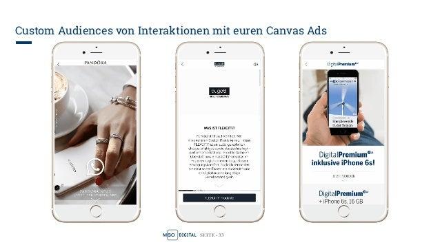 SEITE - 33 Custom Audiences von Interaktionen mit euren Canvas Ads