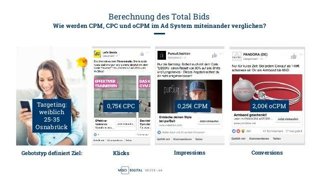 SEITE - 61 oCPM ad: Total Bid = Advertiser bid * eCTR * eCVR * engagement Berechnung des Total Bids Alle Bids werden auf e...