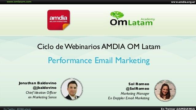 Ciclo de Webinarios AMDIA OM Latam  Jonathan Baldovino  @jbaldovino  www.amdia.org.ar  En Twitter @AMDIAWeb  En  Tw...