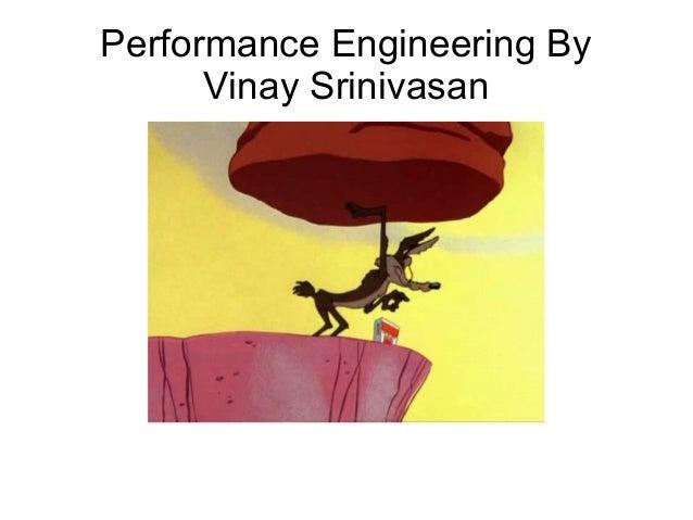 Performance Engineering By Vinay Srinivasan
