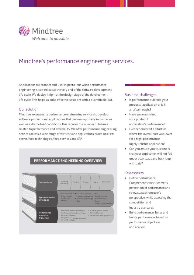 Mindtree's performance engineering services.Applications fail to meet end-user expectations when performanceengineering is...