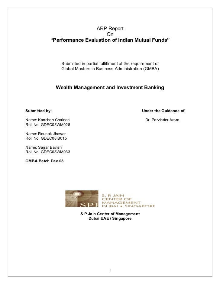 thesis on performance evaluation of mutual funds in india Mutual fund performance when mutual funds or funds are used in this thesis only equity mutual funds are considered accordingly fixed income funds.