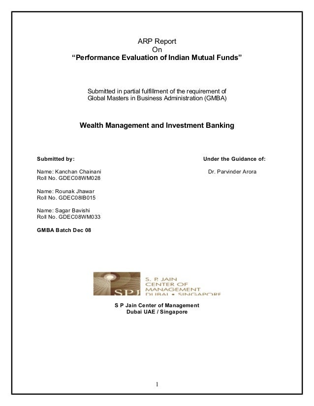 """ARP Report                                   On             """"Performance Evaluation of Indian Mutual Funds""""               ..."""