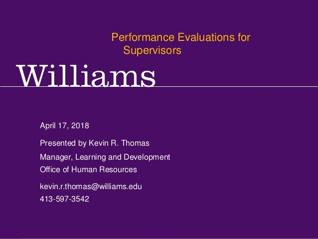 Performance Reviews for Supervisors Kevin R.Thomas, Manager,Training & Development · Office of Human Resources · kevin.r.t...