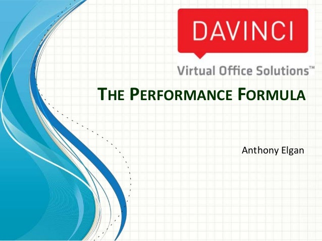 THE PERFORMANCE FORMULA Anthony Elgan